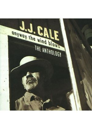 J.J. Cale - Anyway The Wind Blows - The Anthology (Music CD)