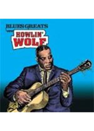 Howlin' Wolf - Blues Greats (Howlin' Wolf) (Music CD)