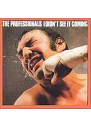The Professionals - I Didnt See It Coming (Music CD)