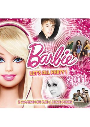 Various Artists - Barbie Lets All Party 2011 (Music CD)