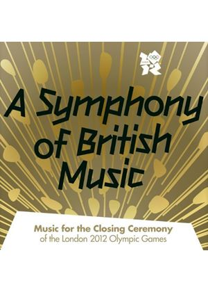 Various Artists - A Symphony Of British Music - Music For The Closing Ceremony Of The London 2012 Olympic Games (2 CD) (Music CD)