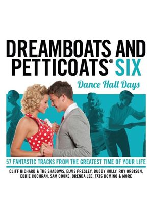 Various Artists - Dreamboats and Petticoats 6 - Dancehall Days (Music CD)