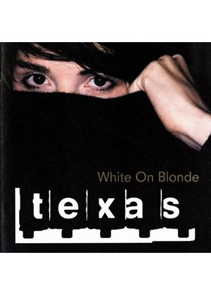 Texas - White On Blonde (Music CD)
