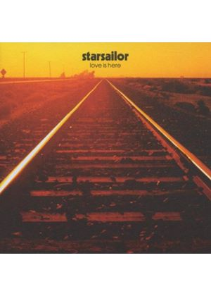 Starsailor - Love Is Here (Music CD)