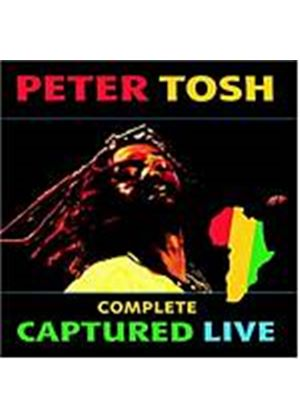 Peter Tosh - Complete Captured Live (Remastered) (Music CD)