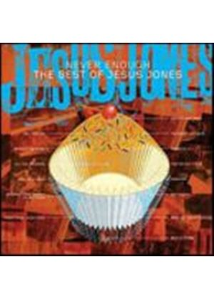 Jesus Jones - Never Enough (Music CD)