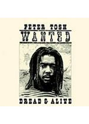 Peter Tosh - Wanted Dread Or Alive (Remastered) (Music CD)