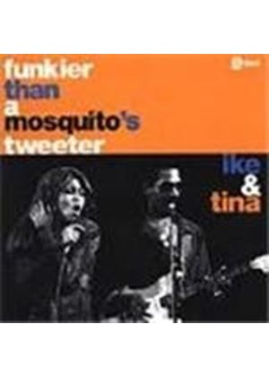 Ike & Tina Turner - Funkier Than A Mosquito's Tweeter