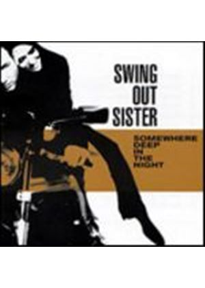 Swing Out Sister - Somewhere Deep In The Night (Music CD)
