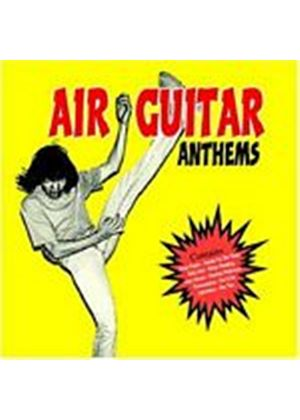 Various Artists - Air Guitar Anthems (Music CD)