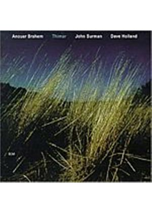Brahem/Surman/Holland - Thimar (Music CD)