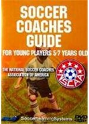 Soccer Coaches Guide - 5-7 Year Olds