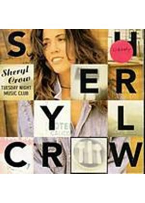 Sheryl Crow - Tuesday Night Music Club (Music CD)