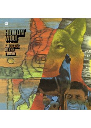 Howlin' Wolf - Message to the Young (Music CD)