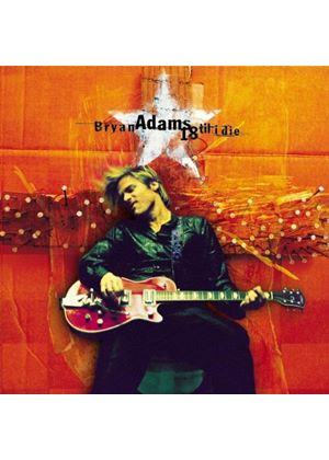 Bryan Adams - 18 Til I Die (Music CD)