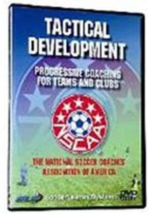 Tactical Development, Progressive Coaching For Teams And Clubs
