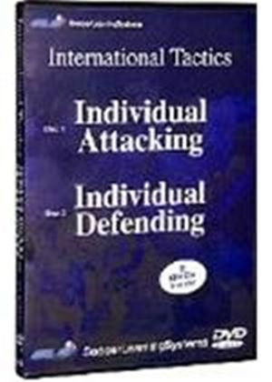 International Tactics/Individual Attacking And Defending (Two Discs)
