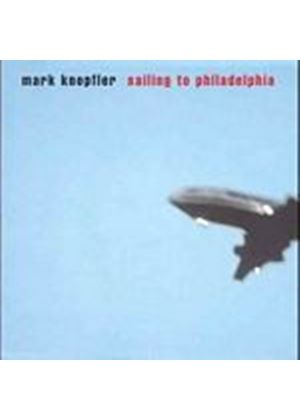 Mark Knopfler - Sailing To Philadelphia (Music CD)