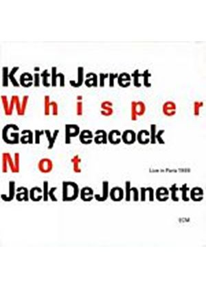 Jarrett/Peacock/Dejohnette - Whisper Not (Music CD)