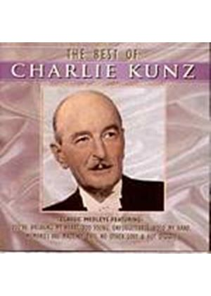 Charlie Kunz - The Best Of (Music CD)