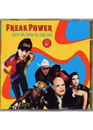 Freak Power - Turn On, Tune In, Cop Out (Music CD)