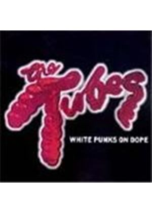 Tubes (The) - White Punks On Dope