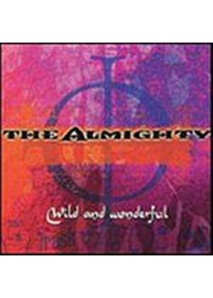 The Almighty - Wild And Wonderful (Music CD)