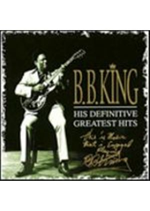 B.B. King - His Definitive Greatest Hits (Music CD)