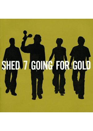 Shed Seven - Going For Gold - The Greatest Hits (Music CD)