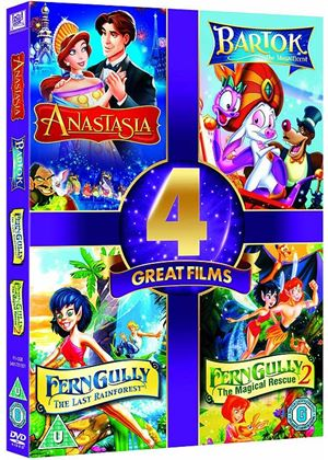 Anastasia / Bartok The Magnificent / Ferngully / Ferngully 2