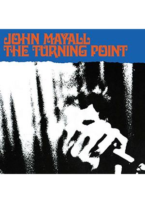 John Mayall - Turning Point, The [Remastered]