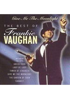 Frankie Vaughan - Give Me The Moonlight - The Best Of (Music CD)