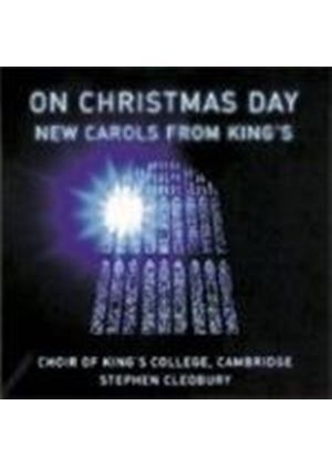 King's College Choir/Stephen Cleobury - On Christmas Day