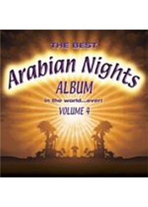 Various Artists - The Best Arabian Nights Album In The World... Ever! Volume 4 (Music CD)