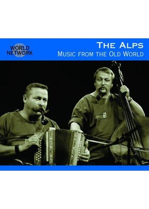 Various Artists - Switzerland-The Alps-Music From The Old