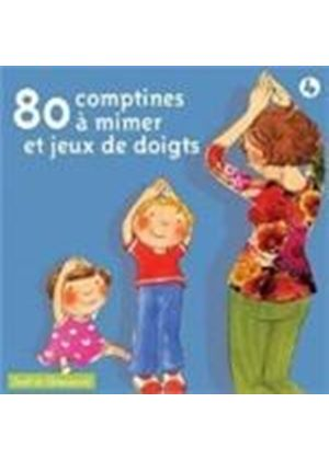 Various Artists - 80 Comptines A Mimer And Jeux De Doigts [European Import]