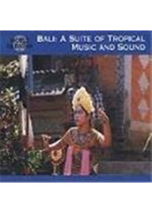 Various Artists - Bali - Suite Of Music And Sounds