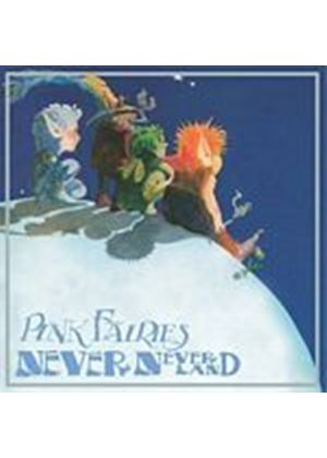 The Pink Fairies - Neverneverland (Music CD)