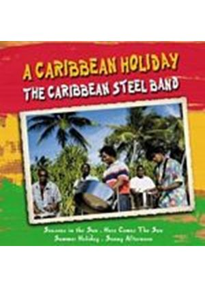 Caribbean Steel Band - Caribbean Holiday (Music CD)