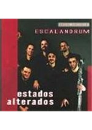 Escalandrum - ESTADOS ALTERADOS