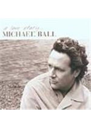 Michael Ball - Love Story, A