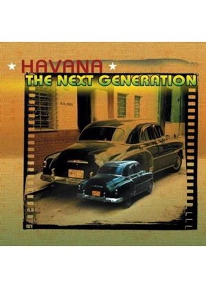 Various Artists - Havana - The Next Generation [European Import]