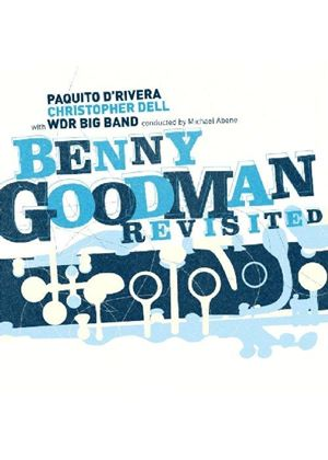 Paquito D'Rivera - Benny Goodman Revisited (Music CD)