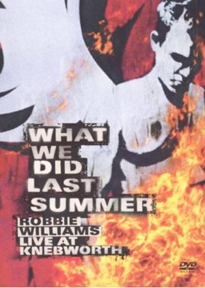 Robbie Williams - What We Did Last Summer, Live At Knebworth (2 Discs)