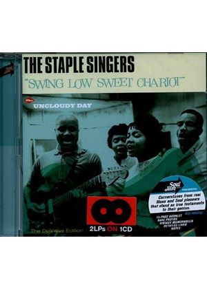 Staple Singers (The) - Swing Low Sweet Chariot/Uncloudy Day (Music CD)
