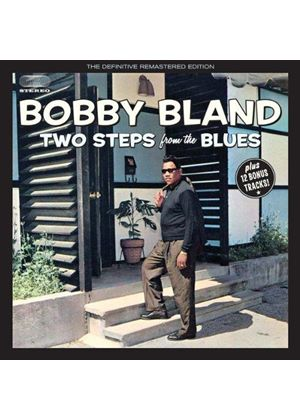 """Bobby """"Blue"""" Bland - Two Steps from the Blues (Music CD)"""