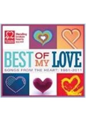 Various Artists - Best Of My Love (Songs From The Heart 1961-2011) (Music CD)