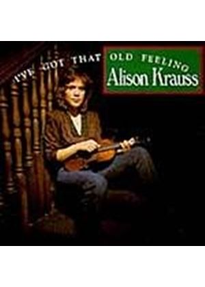 Alison Krauss - Ive Got That Old Feeling (Music CD)