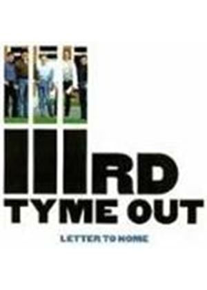 IIIrd Tyme Out - Letter To Home