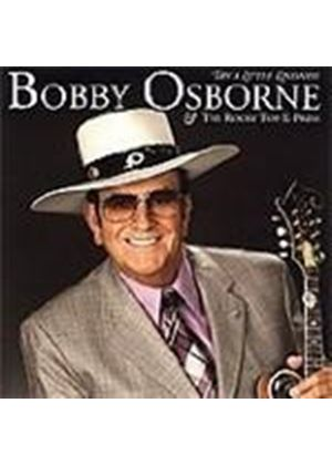Bobby Osborne & The Rocky Top X-Press - Try A Little Kindness